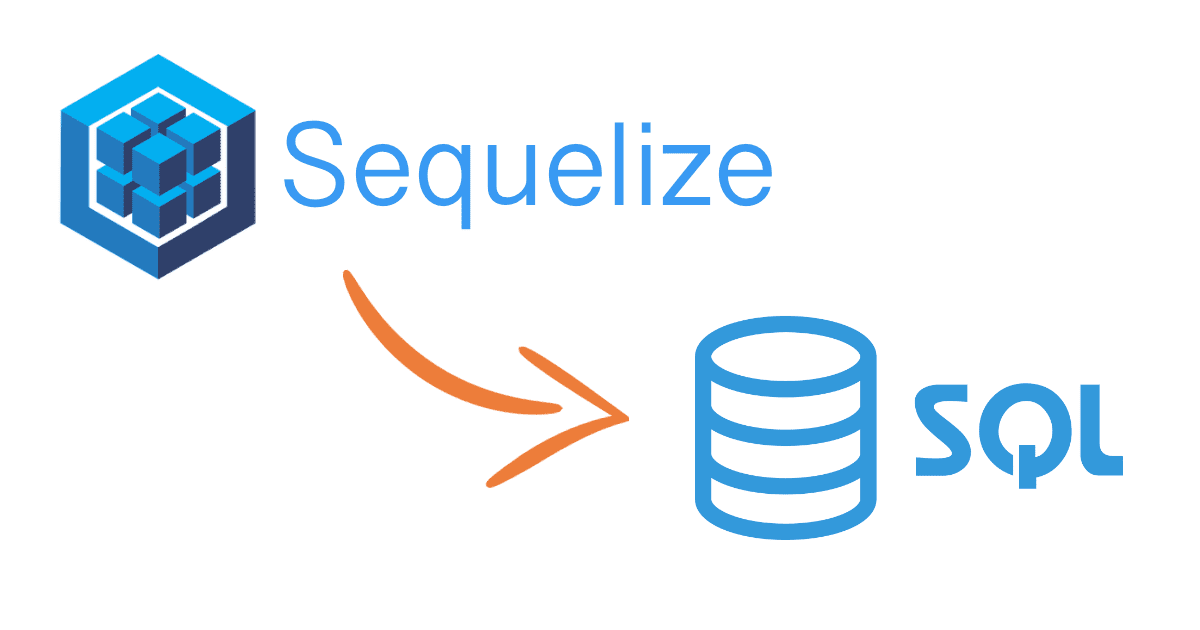 Sequelize logo with an arrow pointing to a SQL logo